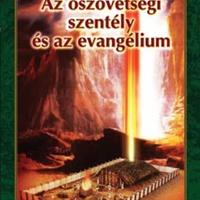 Millian L. Andreasen: Az ószövetségi szentély és az evangélium