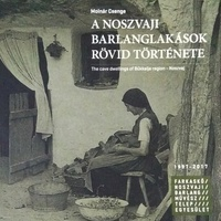 Molnár Csenge: A noszvaji barlanglakások rövid története