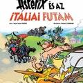 Jean-Yves Ferri - Didier Conrad: Asterix és az itáliai futam