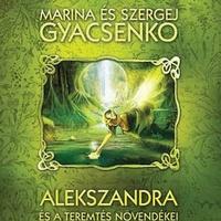 Marina Gyacsenko – Szergej Gyacsenko: Alekszandra és a Teremtés növendékei