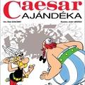 René Goscinny - Albert Uderzo: Caesar ajándéka