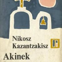 Nikosz Kazantzakisz: Akinek meg kell halnia