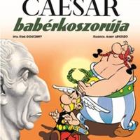René Goscinny - Albert Uderzo: Caesar babérkoszorúja