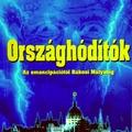 Marschalkó Lajos: Országhódítók – Az emancipációtól Rákosi Mátyásig