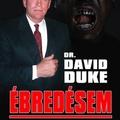 David Duke: Ébredésem – Faj és valóság