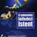 Tasi István (szerk.): A tudomány felfedezi Istent