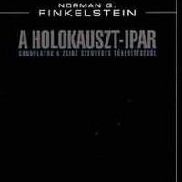Norman G. Finkelstein: A holokauszt-ipar