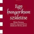 Dutka Judit: Egy hungarikum születése