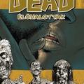 Robert Kirkman – Charlie Adlard: Élőhalottak 4. – Szívügyek