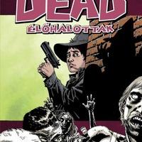 Robert Kirkman – Charlie Adlard: Élőhalottak 12. – Idegenek között