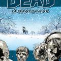 Robert Kirkman – Charlie Adlard: Élőhalottak 2. – Úton