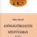 Mács József: Adósságtörlesztés / Szélfúvásban