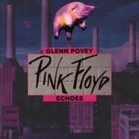Glenn Povey: Pink Floyd – Echoes