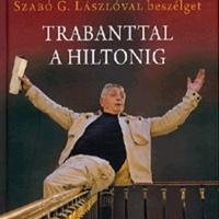 Jiří Menzel - Szabó G. László: Trabanttal a Hiltonig