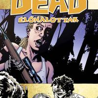 Robert Kirkman – Charlie Adlard: Élőhalottak 11. – Vadászok