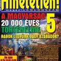 Hihetetlen! Magazin – A magyarság 20 000 éves történelme 5. (2020. október, különszám)