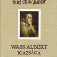 Raffay Ernő – Takaró Mihály – Vekov Károly: Wass Albert igazsága