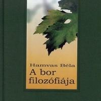 Hamvas Béla: A bor filozófiája