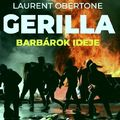Laurent Obertone: Gerilla 2. – Barbárok ideje