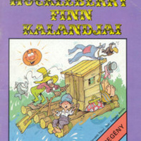Mark Twain – Cs. Horváth Tibor – Dargay Attila: Huckleberry Finn kalandjai
