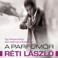 Réti László: A parfümőr