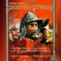 Sarlós Endre: Szigetvár ostroma – 1566