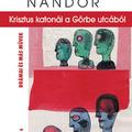 Gion Nándor: Krisztus katonái a Görbe utcából (Életmű 6.)