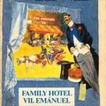 Heltai Jenő – Zórád Ernő: Family Hotel / VII. Emánuel