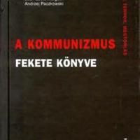 Stéphane Courtois – Nicolas Werth – Jean-Louis Panné – Karel Bartošek – Jean-Louis Margolin – Andrzej Paczkowski: A kommunizmus fekete könyve