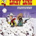 Achdé – Jul: Gyapotcowboy (Lucky Luke 40.)