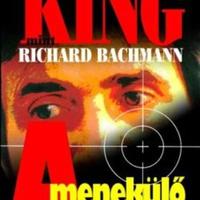 Stephen King (Richard Bachman): A menekülő ember