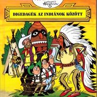 Hannes Hegen: Digedagék az indiánok között