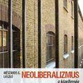 Mészáros G. László: Neoliberalizmus a közellenség