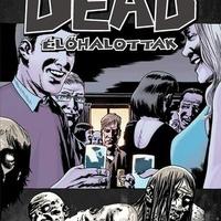 Robert Kirkman – Charlie  Adlard: Élőhalottak 13. – Töréspont