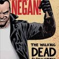 Robert Kirkman – Charlie Adlard – Cliff Rathburn: Itt van Negan!