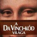 Michael Haag – Veronica Haag: A Da Vinci-kód világa
