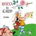 Albert Uderzo: Rózsa és kard (Asterix 29.)