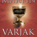 George R. R. Martin: Varjak lakomája