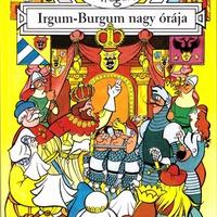 Hannes Hegen: Irgum-Burgum nagy órája