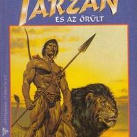 Edgar Rice Burroughs: Tarzan és az őrült