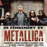 Hartmann Zoltán – Tobola Csaba – Szántai Zsolt: Enter the Puppetmaster – 29 fémkemény Metallica év