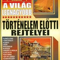 Bolyki Tamás (szerk.): A világ legnagyobb történelem előtti rejtélyei
