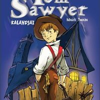 Mark Twain – Matt Josdal – Brian Shearer: Tom Sawyer kalandjai