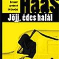 Wolf Haas: Jöjj, édes halál