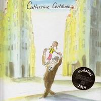 Patrick Modiano: Catherine Certitude