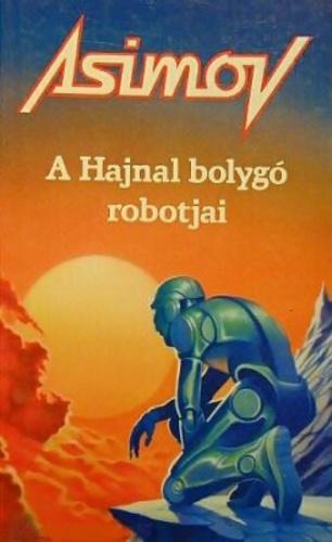 asimov_a_hajnal_bolygo_robotjai.jpg