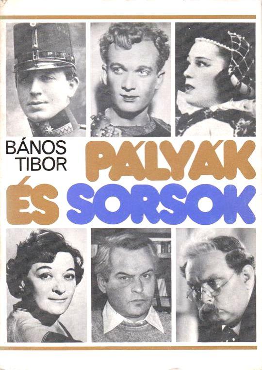 banos_tibor_palyak_es_sorsok.jpg