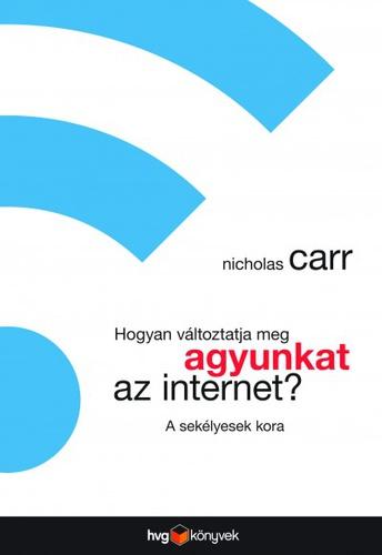 carr_hogyan_valtoztatja_meg_az_agyunkat_az_internet.jpg