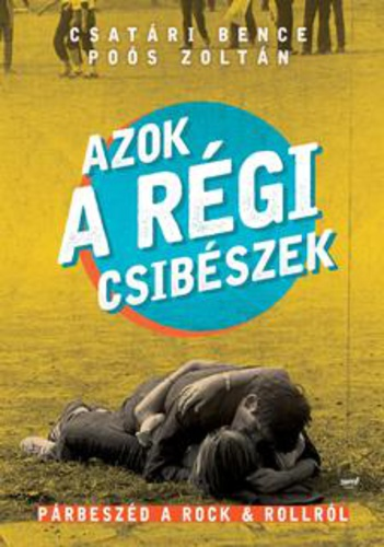 csatari_poos_azok_a_regi_csibeszek.jpg