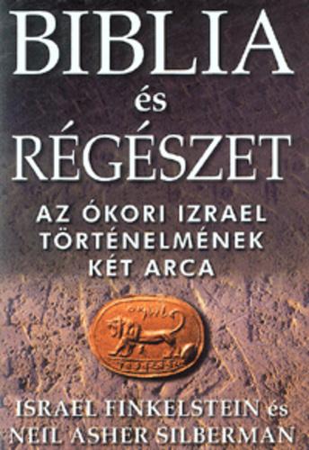 israel_finkelstein_biblia_es_regeszet.jpg